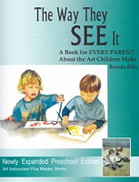 Artistic Pursuits: Way They SEE It, 3d ed., Preschool