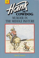 Hank the Cowdog: Murder in the Middle Pasture