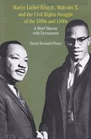Martin Luther King Jr., Malcolm X, and Civil Rights Struggle