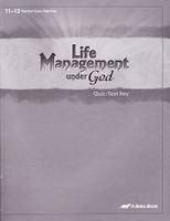 Bible 11-12, Life Management Under God, Quiz-Test Key