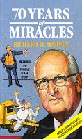 70 Years of Miracles: Richard H. Harvey