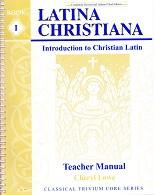 Latina Christiana, Book 1 Teacher Manual & CD Set, 3d ed.