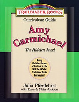 Amy Carmichael Trailblazer Curriculum Guide