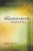 Bravehearted Gospel, The