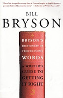 Bryson's Dictionary of Troublesome Words, Writer's Guide