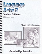 Language Arts 2, Teacher Guidebook, Sunrise Edition