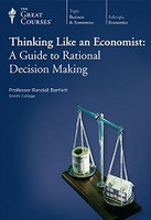 Think Like an Economist: Guide to Rational Decision Making
