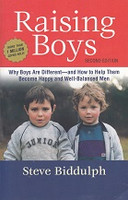 Raising Boys, Why Boys are Different; 2d ed.
