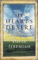 My Heart's Desire, Living Every Moment in Worship
