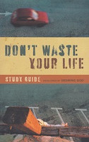 Don't Waste Your Life, Study Guide
