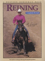 Reining, Complete Revised, Guide for Training & Showing