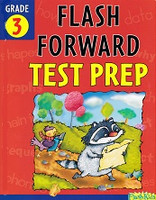 Flash Kids Flash Forward Test Prep, Grade 3