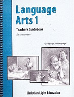 Language Arts 1, Teacher Guidebook, Sunrise 2d ed.