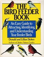 Bird Feeder Book, an Easy Guide