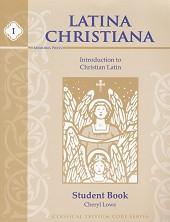 Latina Christiana Book 1, 3d ed., Student, Teacher & CD Set