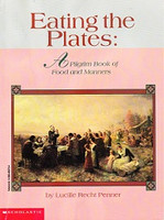 Eating the Plates: Pilgrim Book of Food and Manners