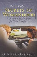 Queen Esther's Secrets of Womanhood, Rite of Passage