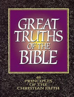 Great Truths of the Bible, 48 Principles of Christian Faith
