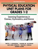 Physical Education Unit Plans for Grades 1-2
