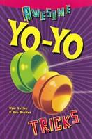 Awesome Yo-Yo Tricks