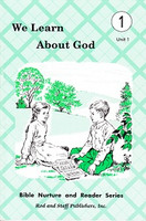 We Learn About God, Unit 1, reader