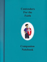Contenders for the Faith Companion Notebook