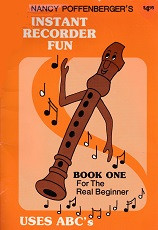 Nancy Poffenberger's Instant Recorder Fun, Book One