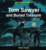Tom Sawyer and Buried Treasure