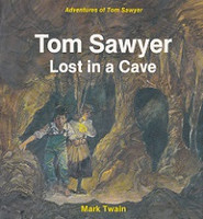 Tom Sawyer, Lost in a Cave