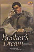 Booker's Dream, a Story about Booker T. Washington