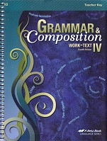 Grammar & Composition IV (10), 4th ed., Teacher Key