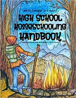 High School Homeschooling Handbook, Just for Teen Guys