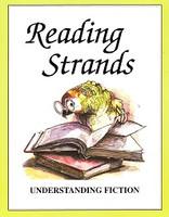 Reading Strands: Understanding Fiction