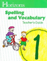Horizons Spelling and Vocabulary 1, Teacher Guide