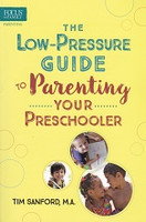 Low-Pressure Guide to Parenting Your Preschooler