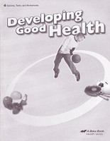 Developing Good Health 4, Quizzes, Tests, Worksheets