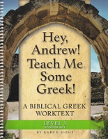 Hey, Andrew! Teach Me Some Greek! Level 3, Answer Key