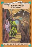 Forsaken Crusade, The