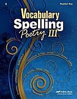 Vocabulary Spelling Poetry III (9), Teacher Key