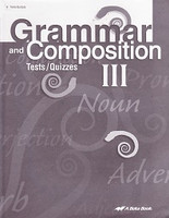 Grammar and Composition III (9), Tests-Quizzes