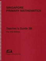 Singapore Primary Mathematics 3B Teacher Guide, U.S. Edition