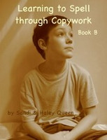 Learning to Spell through Copywork, Book B