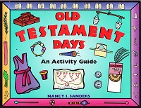 Old Testament Days, An Activity Guide