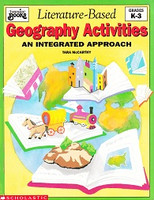 Literature-Based Geography Activities, K-3