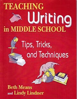 Teaching Writing in Middle School: Tips, Tricks, Techniques