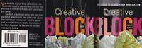 Creative Block--500 Ideas to Ignite Your Imagination