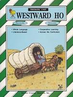 Thematic Unit: Westward Ho, intermediate