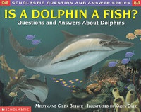 Is a Dolphin a Fish? Questions and Answers About Dolphins
