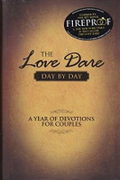 Love Dare Day By Day, A Year of Devotions for Couples