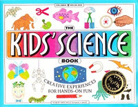 Kids' Science Book: Creative Experiences for Hands-On Fun